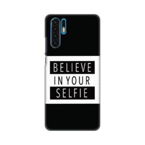 Maska Silikonska Print za Huawei P30 Pro Believe in your selfie