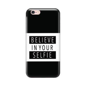 Maska Silikonska Print za IPhone 6/6S Believe in your selfie